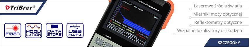 Tribrer - laserowe źródła światła, mierniki mocy optycznej, reflektometry optyczne, wizualne lokalizatory uszkodzeń